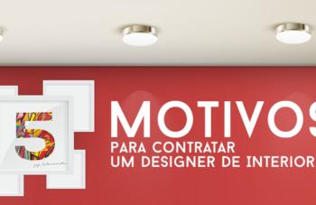 A IMPORTÂNCIA DO DESIGNER DE INTERIORES